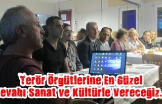 Terör Örgütlerine En Güzel Cevabı Sanat ve Kültürle...