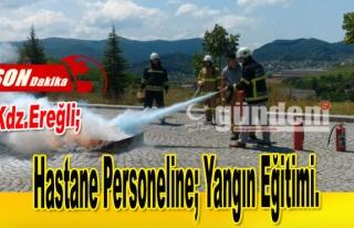 Hastane Personeline; Yangın Eğitimi