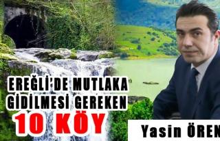 Ereğli'de mutlaka gidilmesi gereken 10 Köy