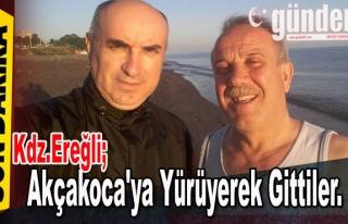 Ereğli'den Akçakoca'ya yürüyerek gittiler