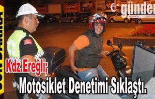 Ereğli'de motosiklet denetimi sıklaştı.