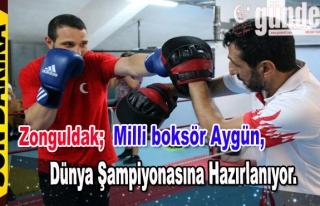 Milli boksör Aygün, Dünya Şampiyonasına hazırlanıyor