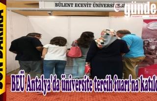 BEÜ,Tercih Fuarı'na Antalya'da Katıldı.
