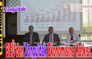 BEÜ'den Zonguldak Ekonomisine Katkısı.