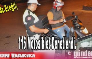 Ereğli'de 116 Motosiklet Denetlendi