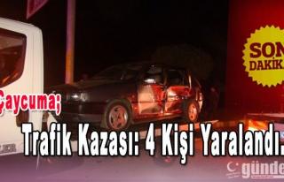 Çaycuma'da Trafik Kazası: 4 kişi yaralandı.