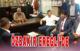 ÖZBAKIR EREĞLİ'DE