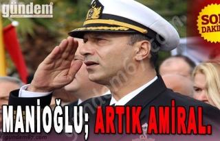 Manioğlu Artık Amiral.