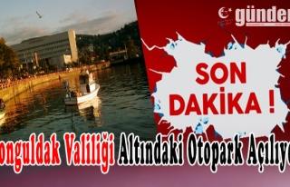 Zonguldak Valiliği Altındaki Otopark Açılıyor