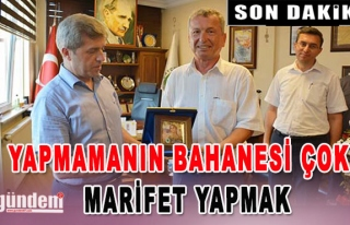 VALİ ÇINAR; YAPMAMANIN BAHANESİ ÇOK, MARİFET...