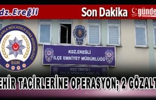 Zehir Tacirlerine Operasyon 2 Gözaltı