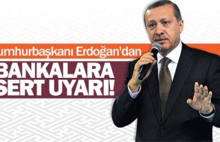 """Erdoğan,  """"kredi vatandaşa ulaşacak"""""""