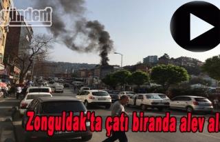 Zonguldak'ta çatı biranda alev aldı