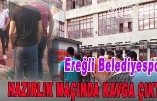 Ereğli belediyespor Hazırlık Maçında Kavga Çıktı
