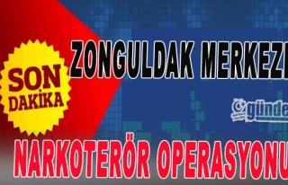 Zonguldak merkezli narkoterör operasyonu