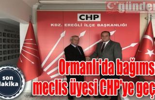Ormanlı'da bağımsız meclis üyesi CHP'ye geçti