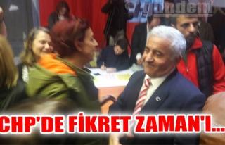 CHP'de Fikret ZAMAN'ı...