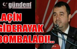 Laçin Giderayak Bombaladı!..
