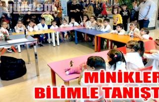 Minikler bilimle tanıştı