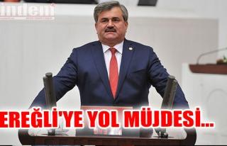EREĞLİ'YE YOL MÜJDESİ...