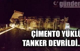 Çimento yüklü tanker devrildi...