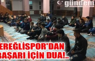 Ereğlispor'dan Başarı İçin Dua!..