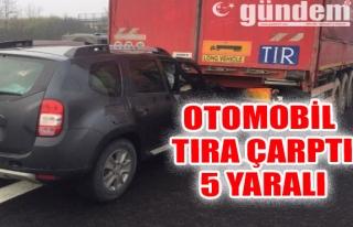 Otomobil Tıra Çarptı: 5 Yaralı