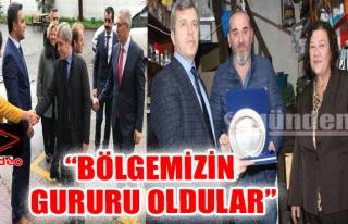 'BÖLGEMİZİN GURURU OLDULAR'