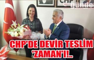 CHP'de Devir Teslim 'ZAMAN'ı!..