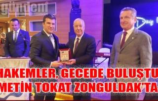 Hakemler, gecede buluştu, Metin Tokat Zonguldak'ta