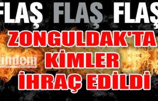 Zonguldak'ta kimler ihraç edildi
