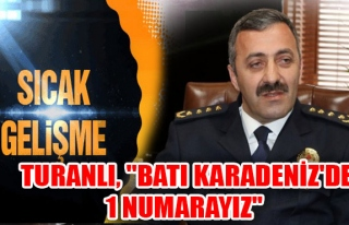 """Turanlı, """"Batı Karadeniz'de 1 Numarayız"""""""