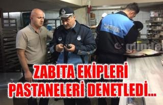 ZABITA EKİPLERİ PASTANELERİ DENETLEDİ...