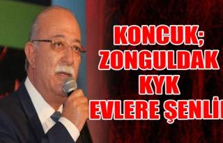 Koncuk; Zonguldak KYK Evlere Şenlik