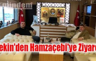 Başkan Tekin'den Hamzaçebi'ye Ziyaret