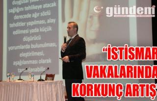 'İSTİSMAR VAKALARINDA KORKUNÇ ARTIŞ'