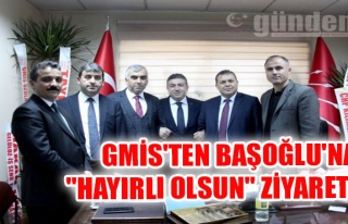 """GMİS'ten Başoğlu'na """"hayırlı olsun""""..."""