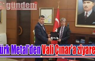 Türk Metal'den Vali Çınar'a ziyaret