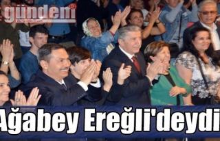 Ağabey Ereğli'deydi!