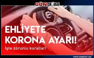 Ehliyete corona virüs ayarı! İşte sürücü kurslarında yeni dönem kuralları