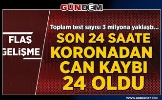 Türkiye'de son 24 saatte koronavirüsten 24 can kaybı