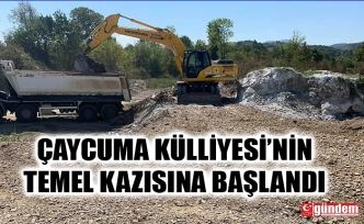 ÇAYCUMA KÜLLİYESİ'NİN TEMEL KAZISINA BAŞLANDI