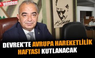 DEVREK'TE AVRUPA HAREKETLİLİK HAFTASI KUTLANACAK