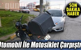 Otomobil İle Motosiklet Çarpıştı