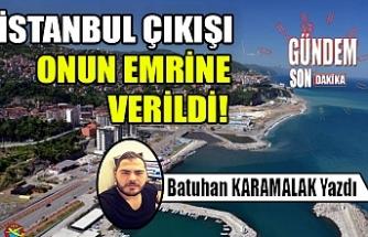 İstanbul çıkışı onun emrine verildi!
