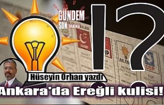 Ankara'da Ereğli kulisi!