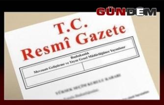 Ve Resmi Gazete'de yayınlandı...