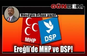 Ereğli'de MHP ve DSP!