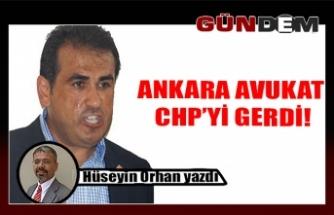 ANKARA AVUKATI CHP'Yİ GERDİ!