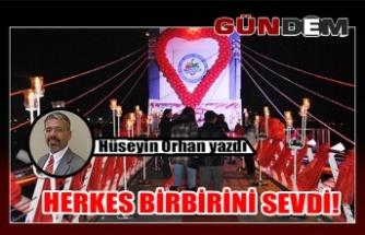 HERKES BİRBİRİNİ SEVDİ!